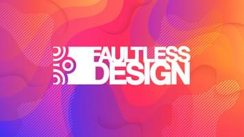 Work example for Faultless Design